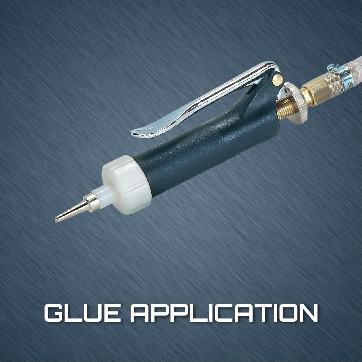 Glue Application